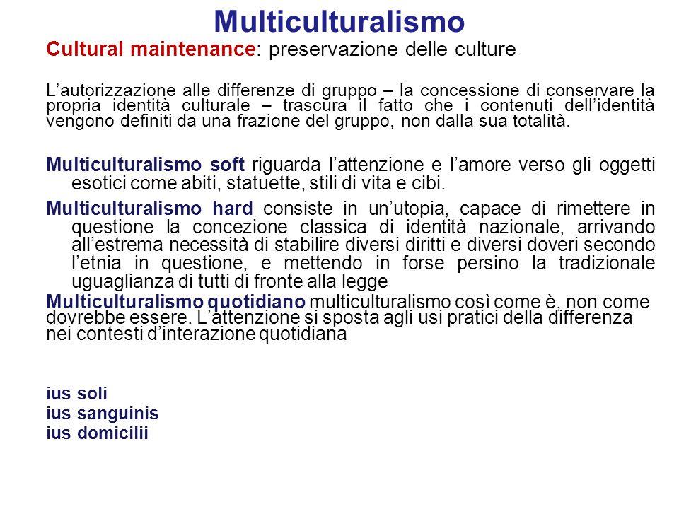 Multiculturalismo Cultural maintenance: preservazione delle culture