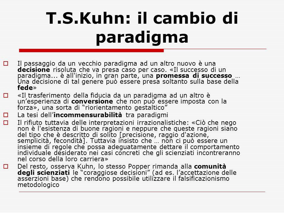 T.S.Kuhn: il cambio di paradigma
