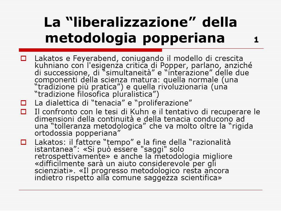La liberalizzazione della metodologia popperiana 1