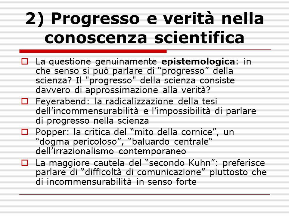 2) Progresso e verità nella conoscenza scientifica