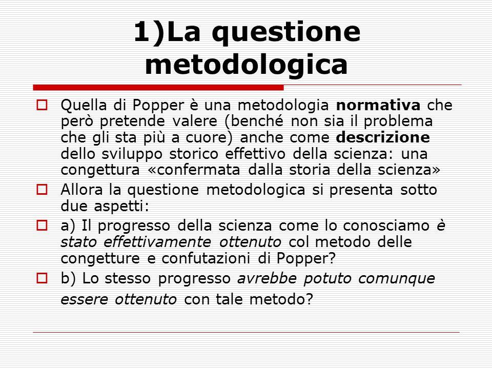 1)La questione metodologica