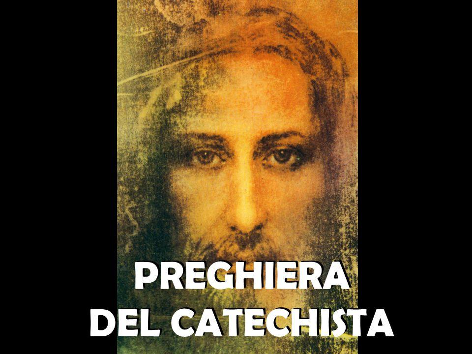PREGHIERA DEL CATECHISTA