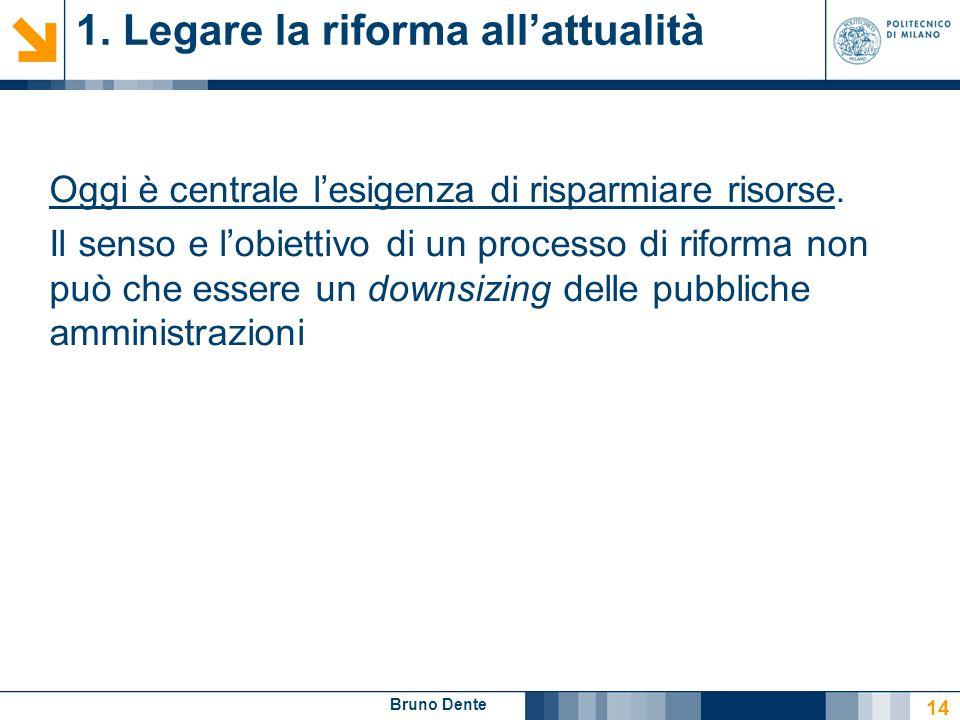 1. Legare la riforma all'attualità