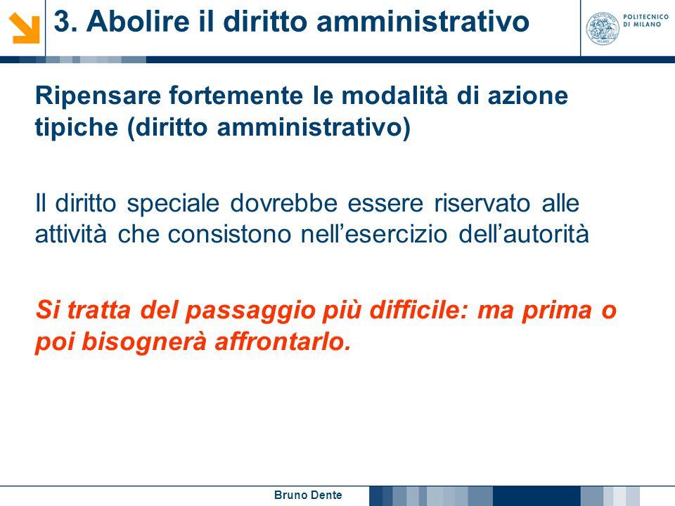 3. Abolire il diritto amministrativo