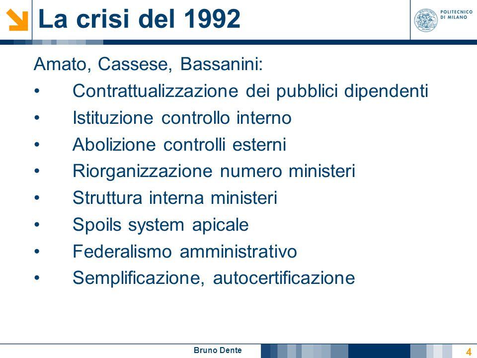 La crisi del 1992 Amato, Cassese, Bassanini: