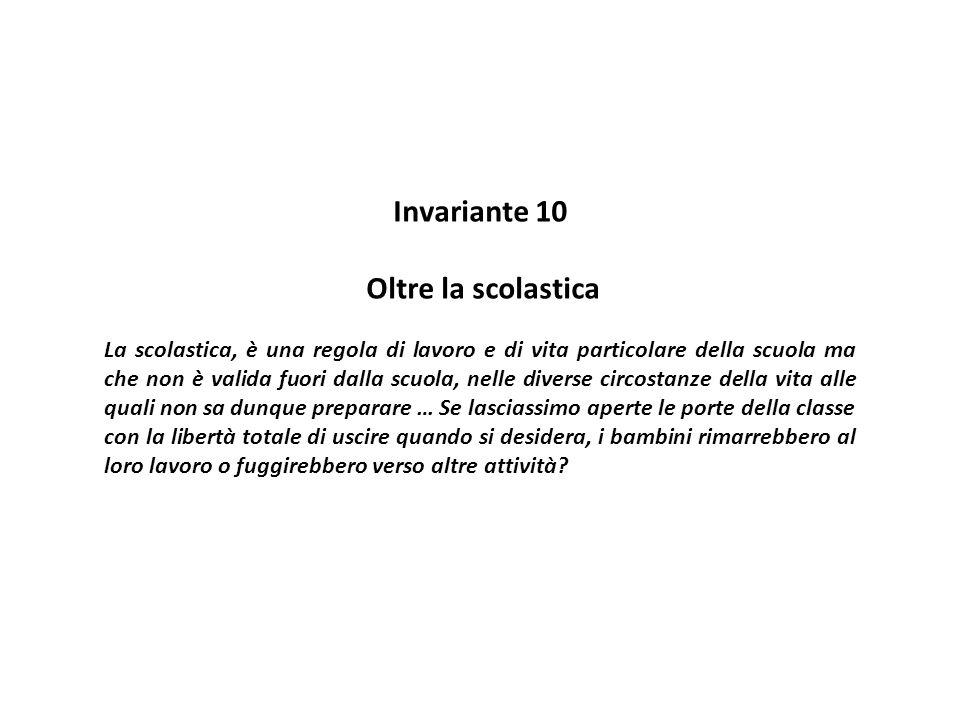 Invariante 10 Oltre la scolastica