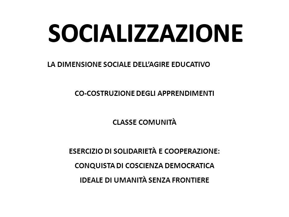 SOCIALIZZAZIONE LA DIMENSIONE SOCIALE DELL'AGIRE EDUCATIVO