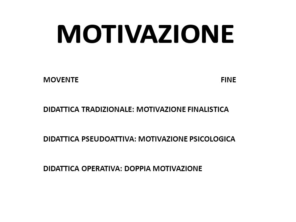 MOTIVAZIONE MOVENTE FINE