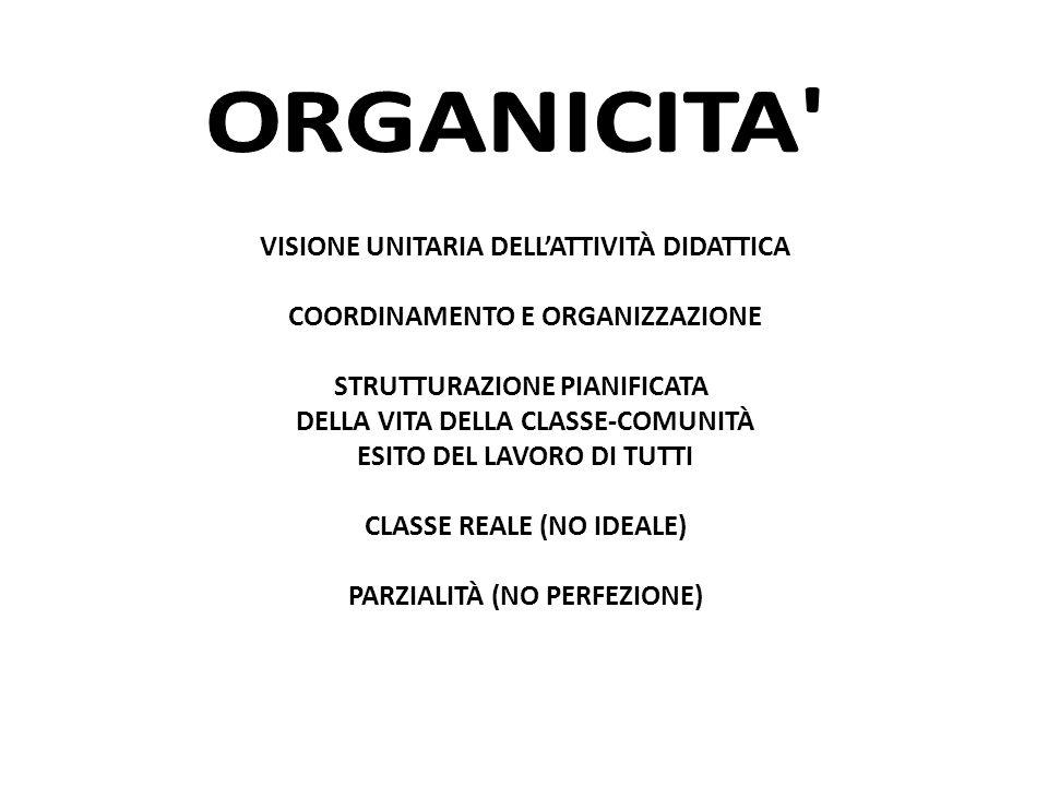 ORGANICITA VISIONE UNITARIA DELL'ATTIVITÀ DIDATTICA
