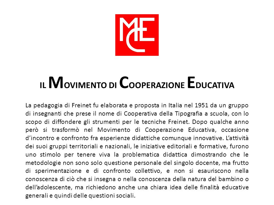 IL MOVIMENTO DI COOPERAZIONE EDUCATIVA