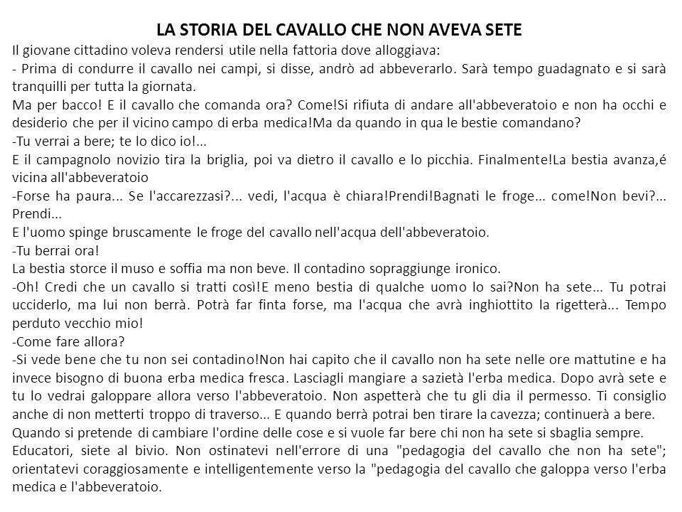 LA STORIA DEL CAVALLO CHE NON AVEVA SETE