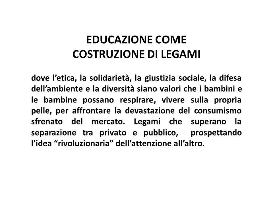 EDUCAZIONE COME COSTRUZIONE DI LEGAMI