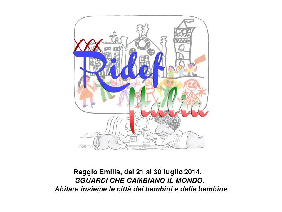 Reggio Emilia, dal 21 al 30 luglio 2014.