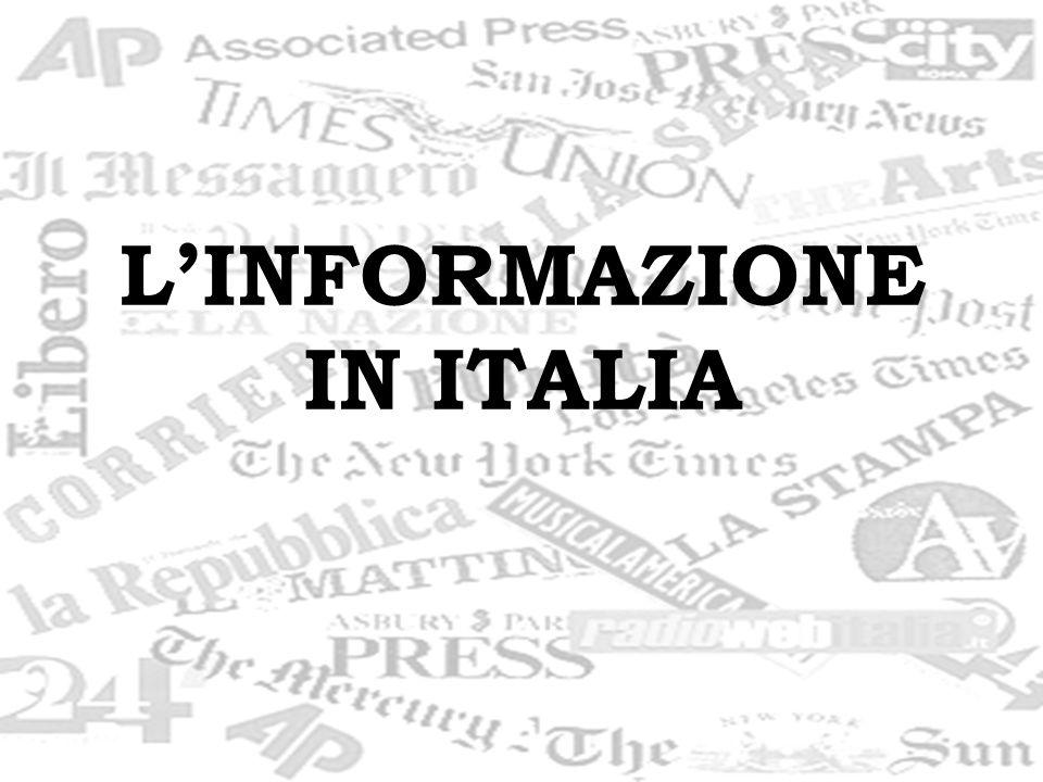 L'INFORMAZIONE IN ITALIA