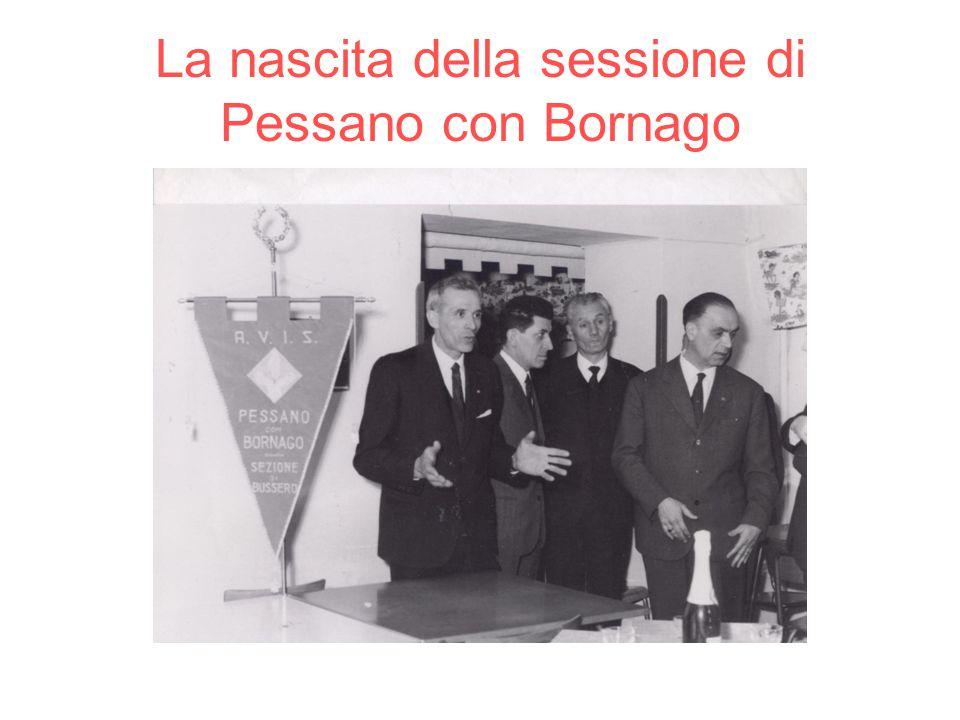 La nascita della sessione di Pessano con Bornago