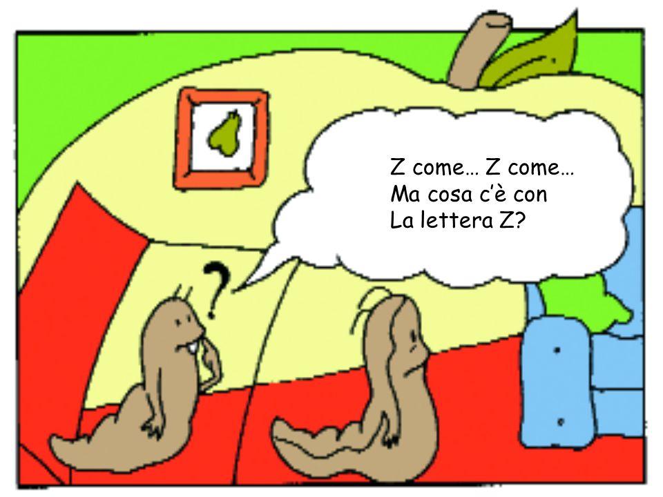 Z come… Z come… Ma cosa c'è con La lettera Z