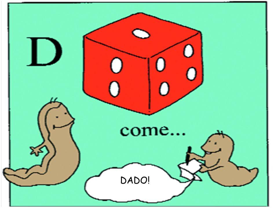 DADO!