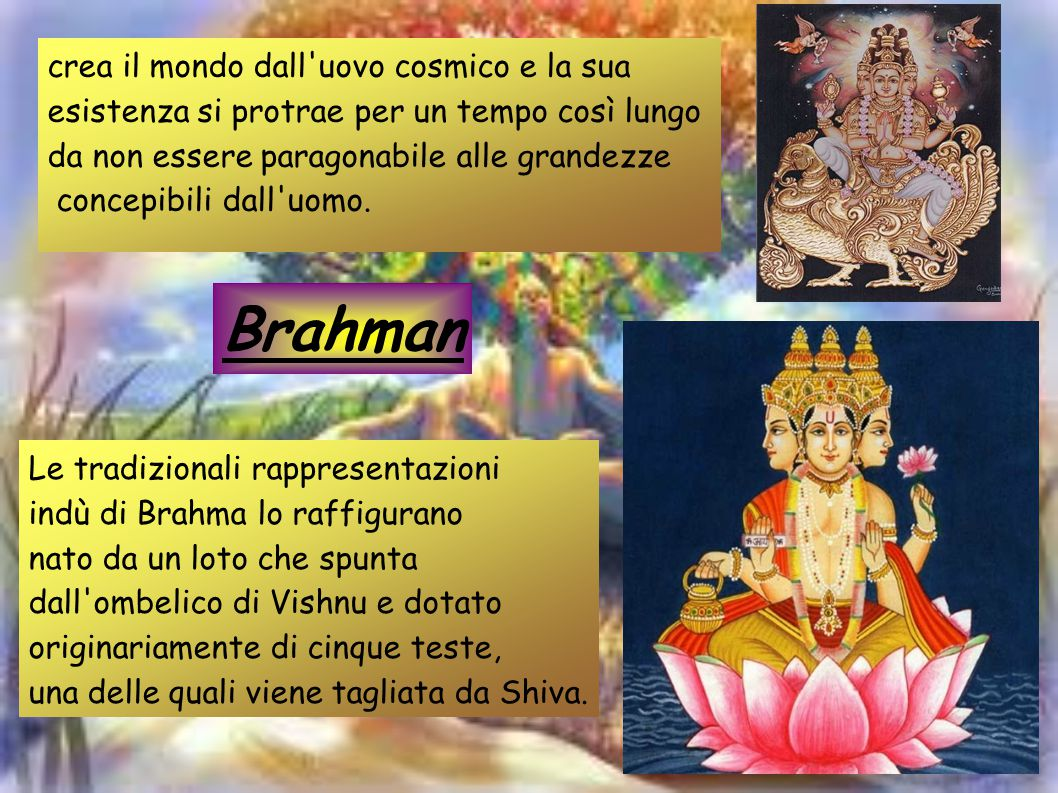 Brahman crea il mondo dall uovo cosmico e la sua