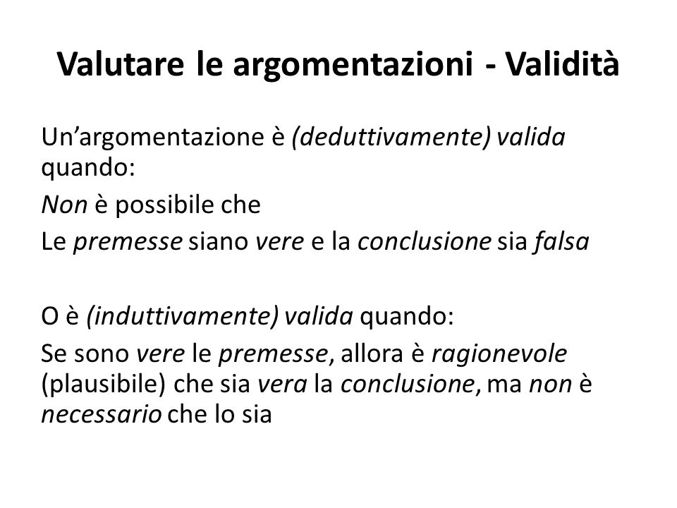 Valutare le argomentazioni - Validità