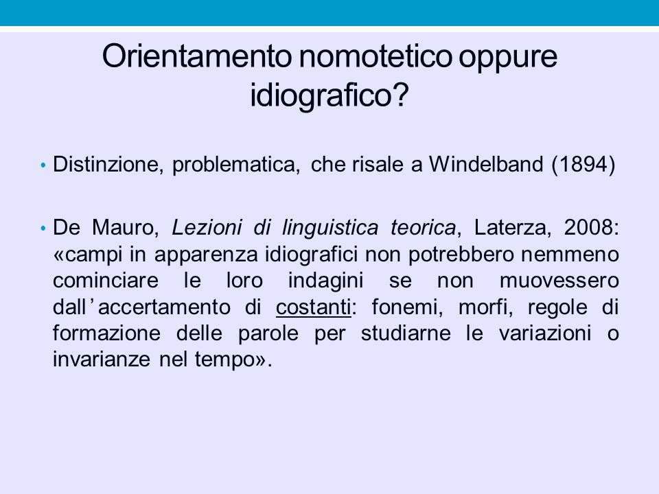 Orientamento nomotetico oppure idiografico