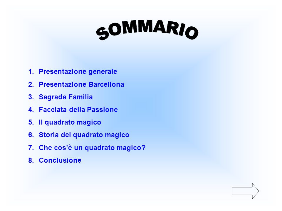 SOMMARIO Presentazione generale Presentazione Barcellona