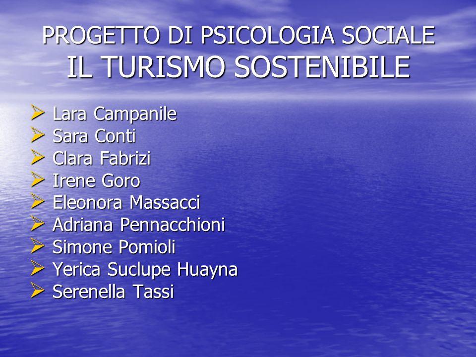 PROGETTO DI PSICOLOGIA SOCIALE IL TURISMO SOSTENIBILE
