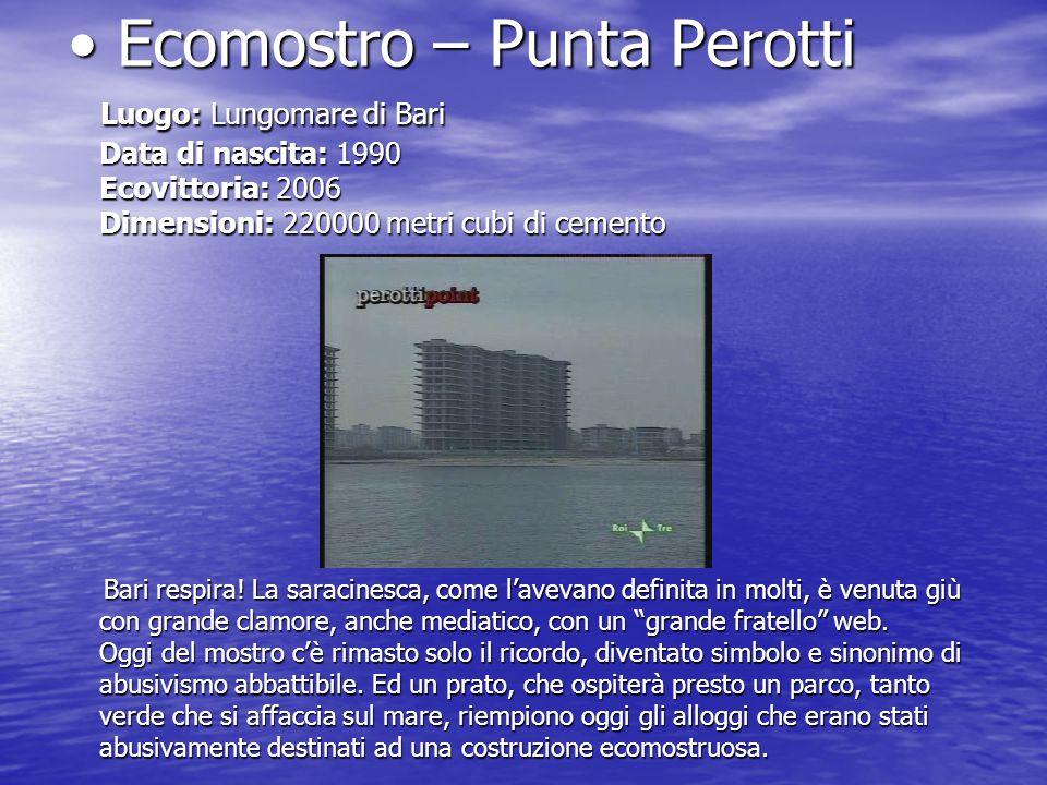 Ecomostro – Punta Perotti