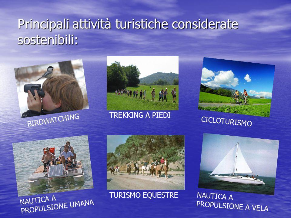 Principali attività turistiche considerate sostenibili: