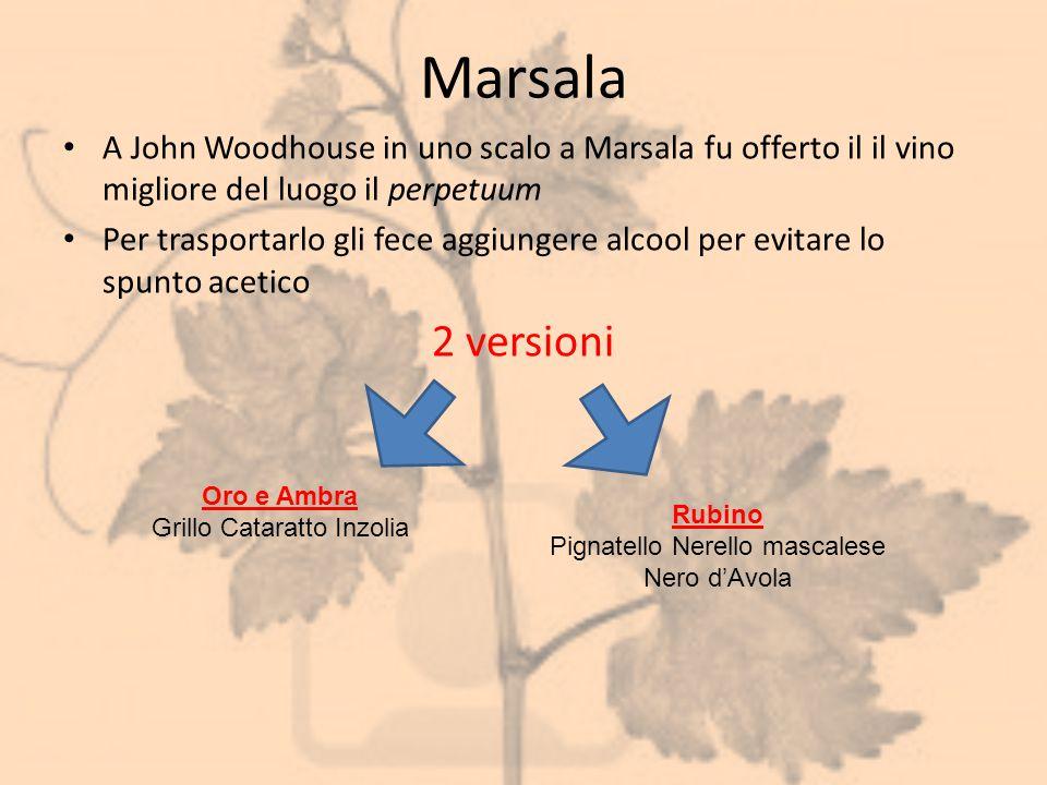 Marsala A John Woodhouse in uno scalo a Marsala fu offerto il il vino migliore del luogo il perpetuum.