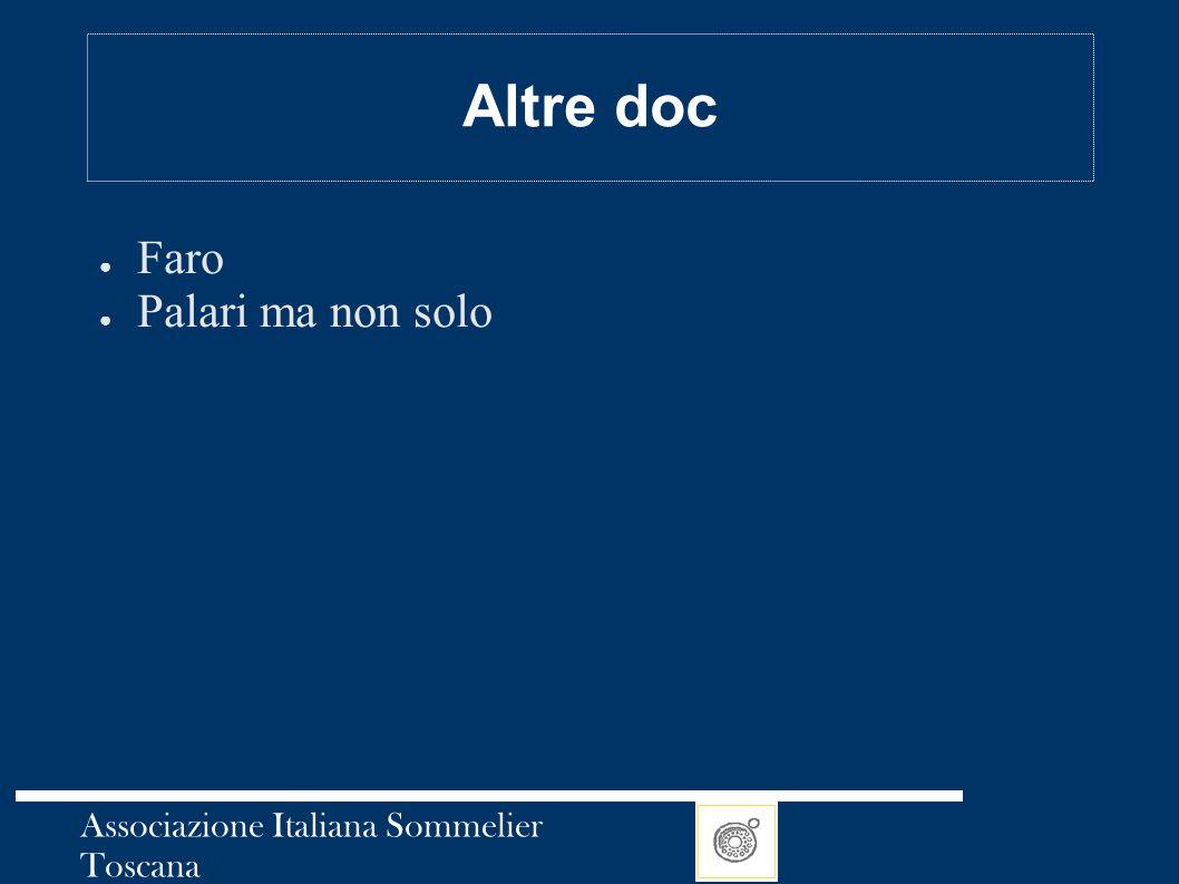 Altre doc Faro Palari ma non solo