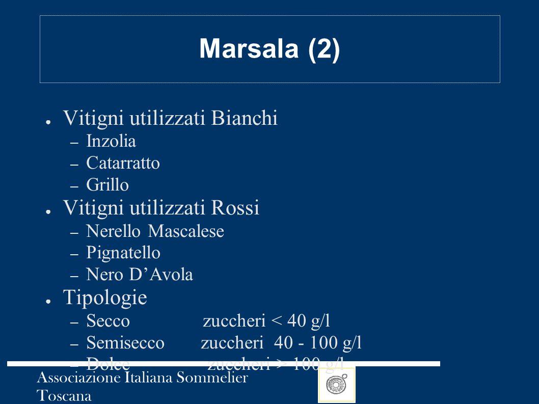Marsala (2) Vitigni utilizzati Bianchi Vitigni utilizzati Rossi