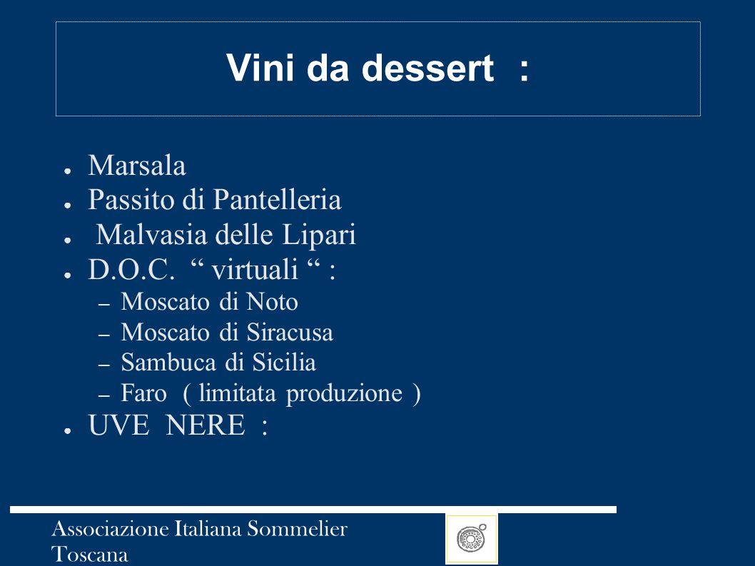 Vini da dessert : Marsala Passito di Pantelleria Malvasia delle Lipari