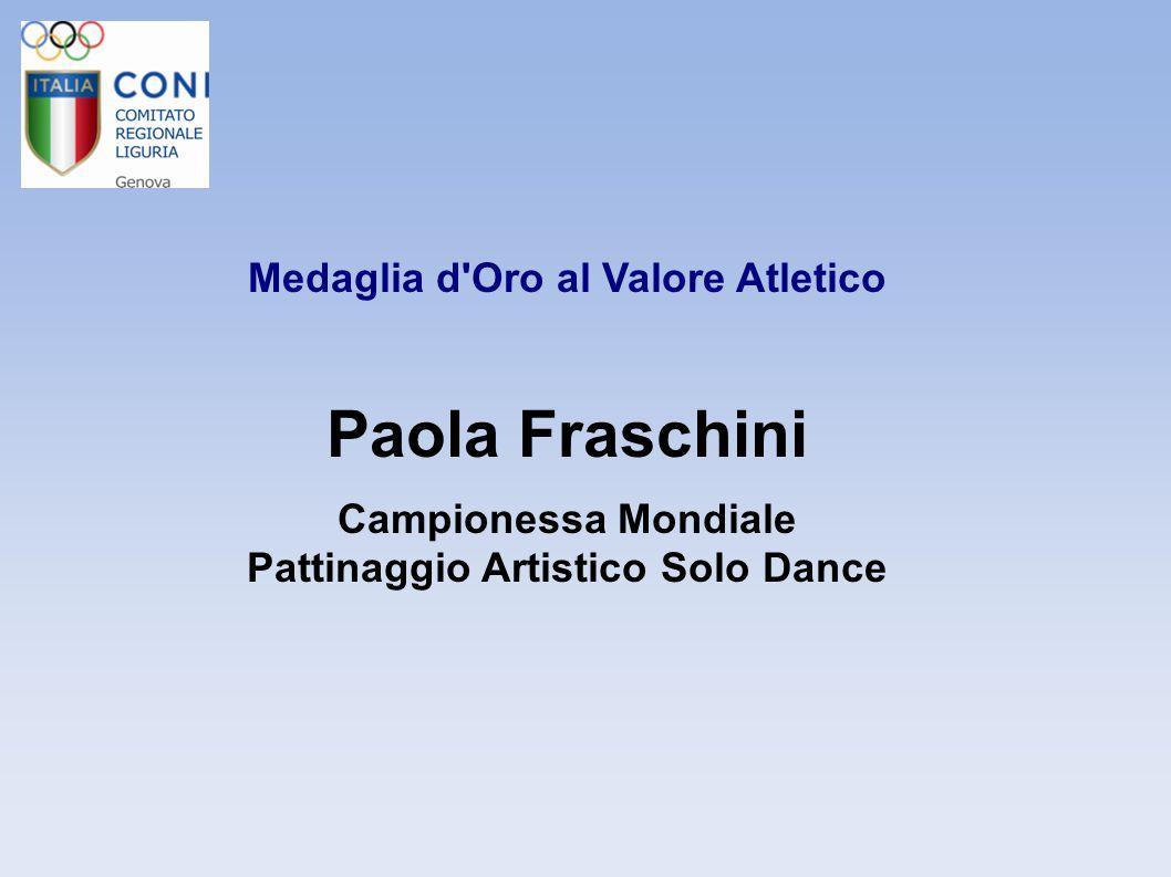 Medaglia d Oro al Valore Atletico Pattinaggio Artistico Solo Dance