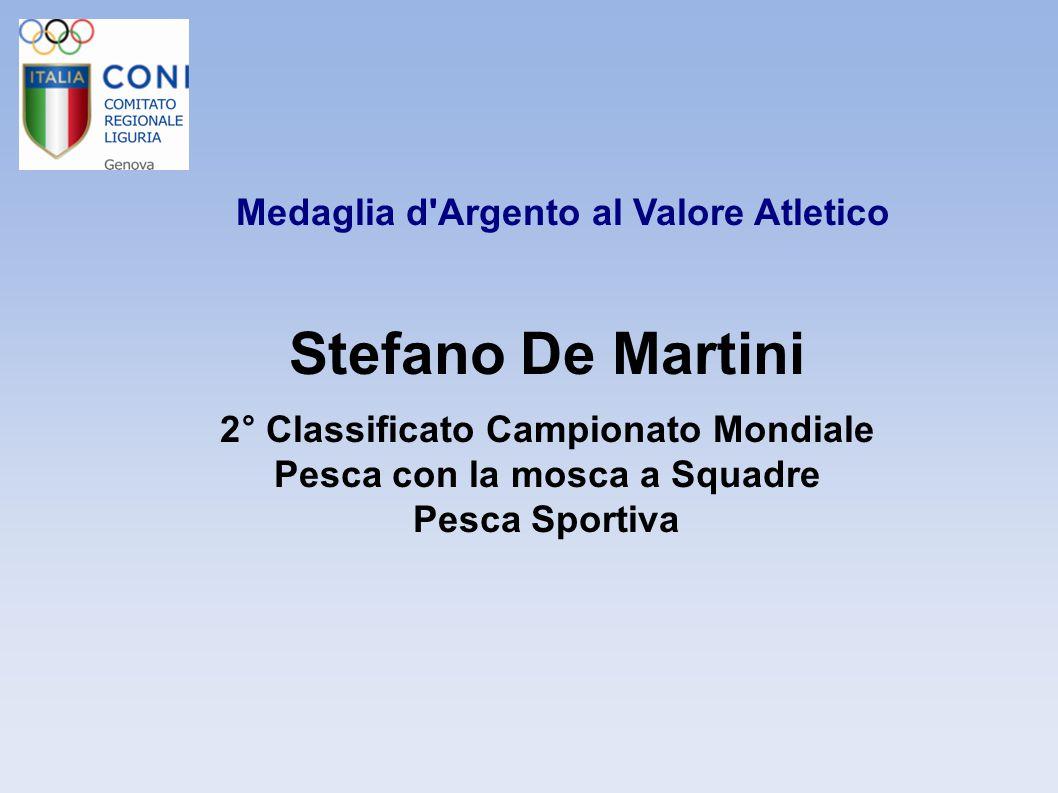 Stefano De Martini Medaglia d Argento al Valore Atletico