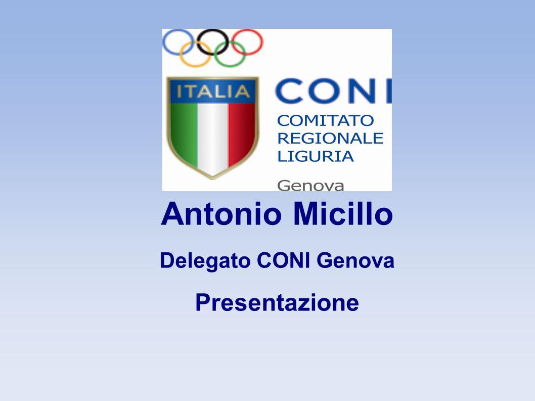 Antonio Micillo Delegato CONI Genova Presentazione 3 3 3 3