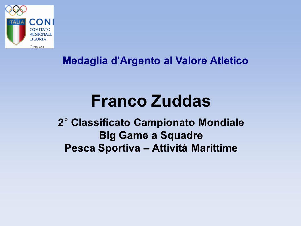Franco Zuddas Medaglia d Argento al Valore Atletico