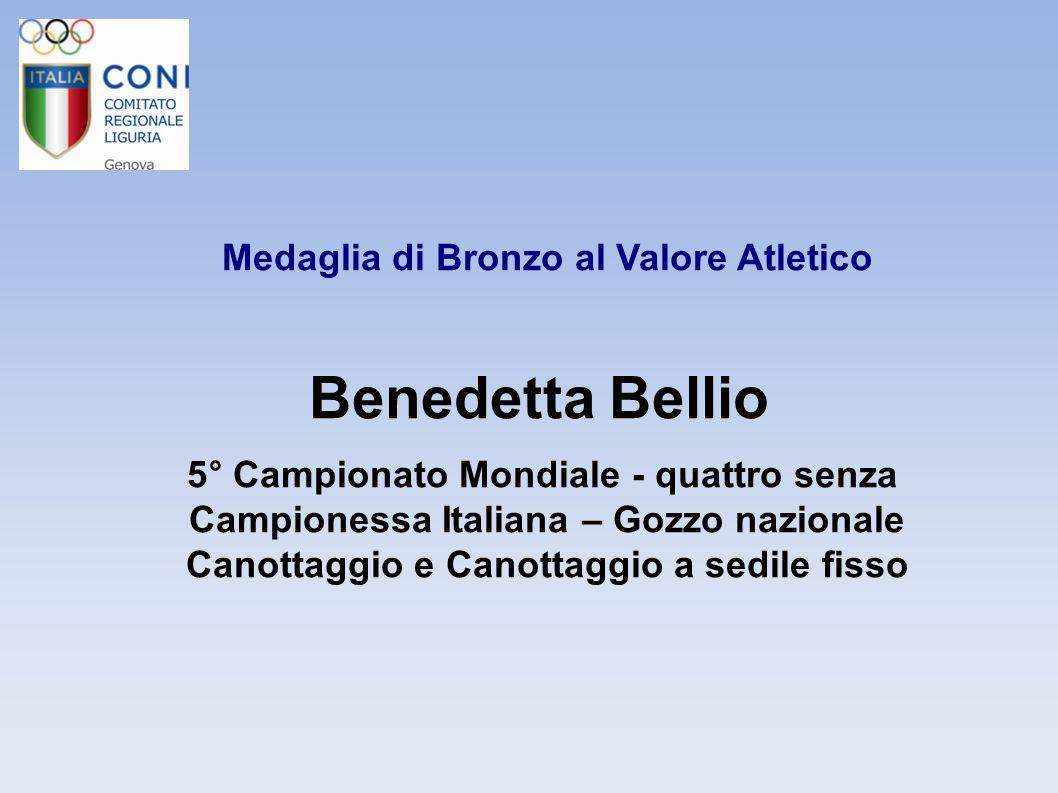 Benedetta Bellio Medaglia di Bronzo al Valore Atletico