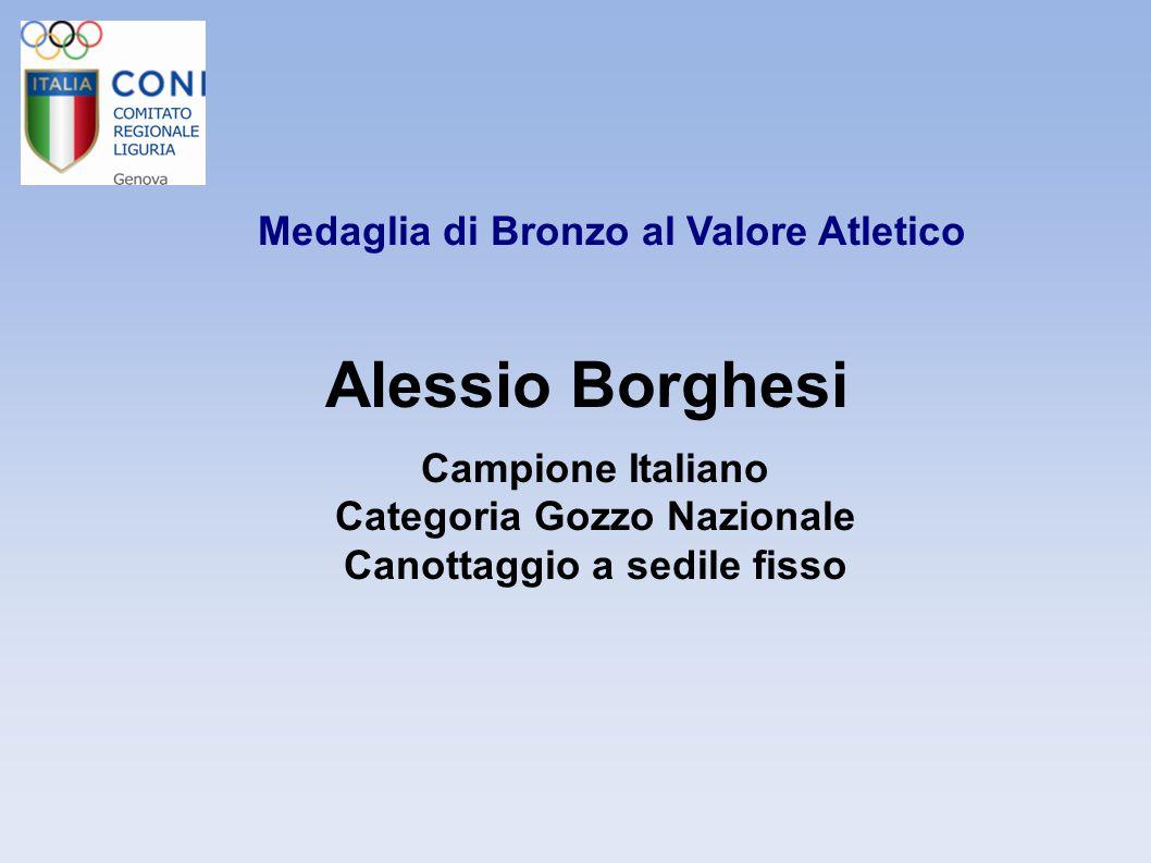 Alessio Borghesi Medaglia di Bronzo al Valore Atletico