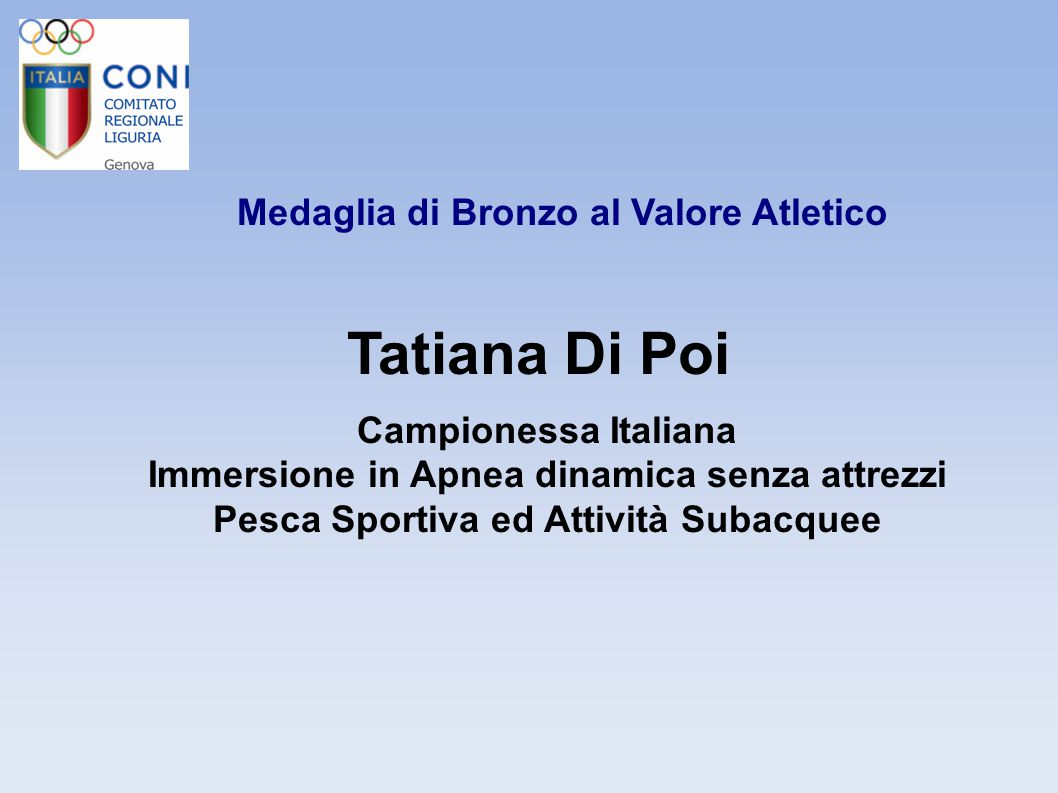 Tatiana Di Poi Medaglia di Bronzo al Valore Atletico