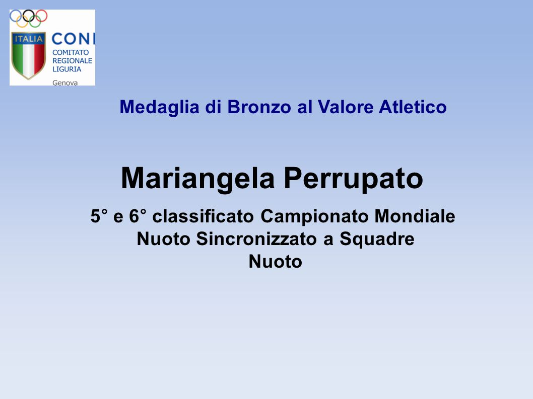 Mariangela Perrupato Medaglia di Bronzo al Valore Atletico