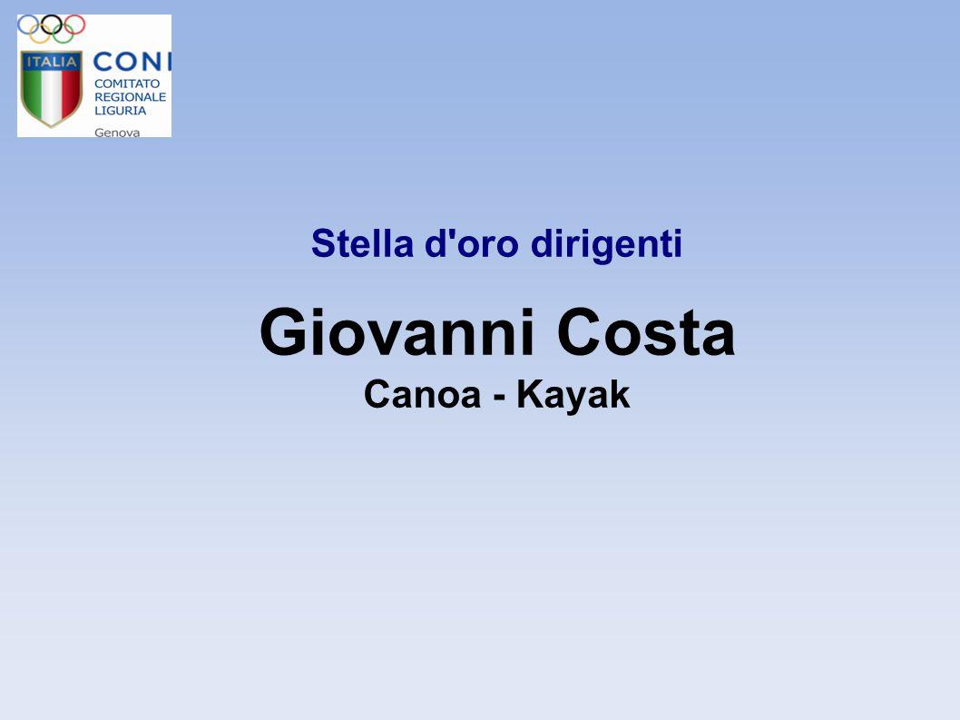 Stella d oro dirigenti Giovanni Costa Canoa - Kayak 7 7 7 7