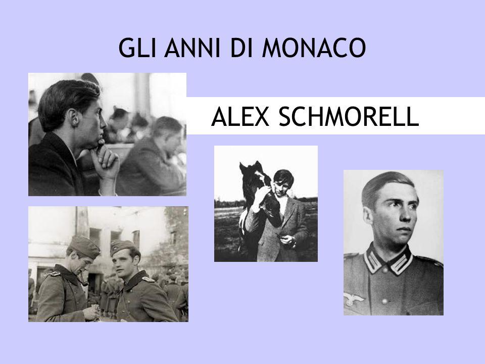 GLI ANNI DI MONACO ALEX SCHMORELL