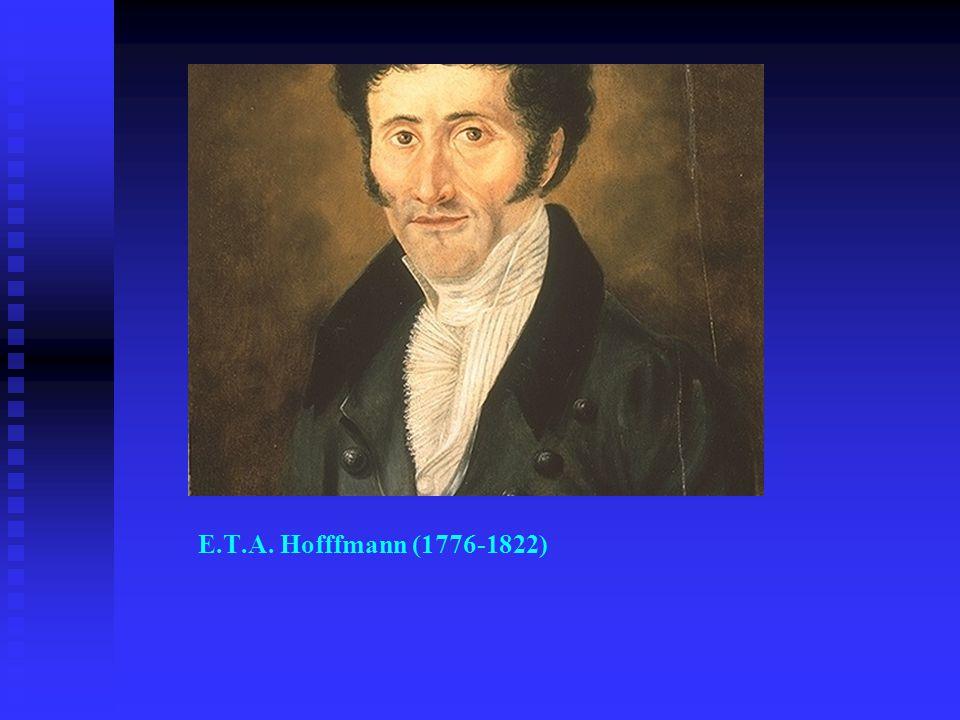 E.T.A. Hofffmann (1776-1822)
