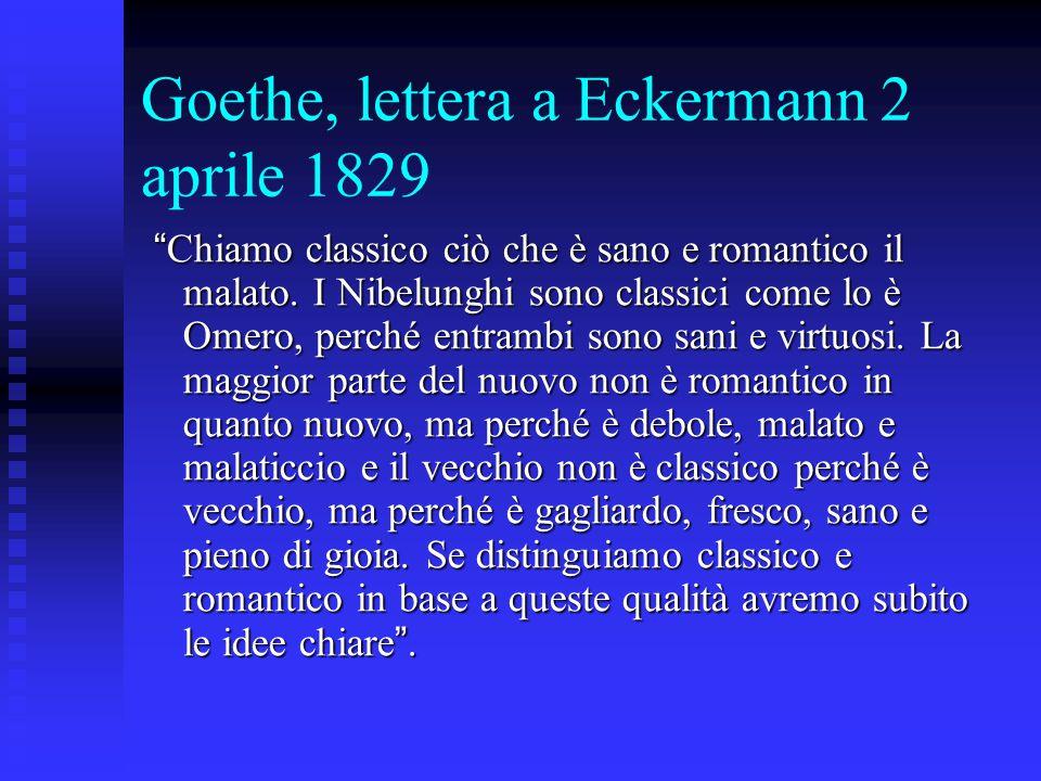 Goethe, lettera a Eckermann 2 aprile 1829