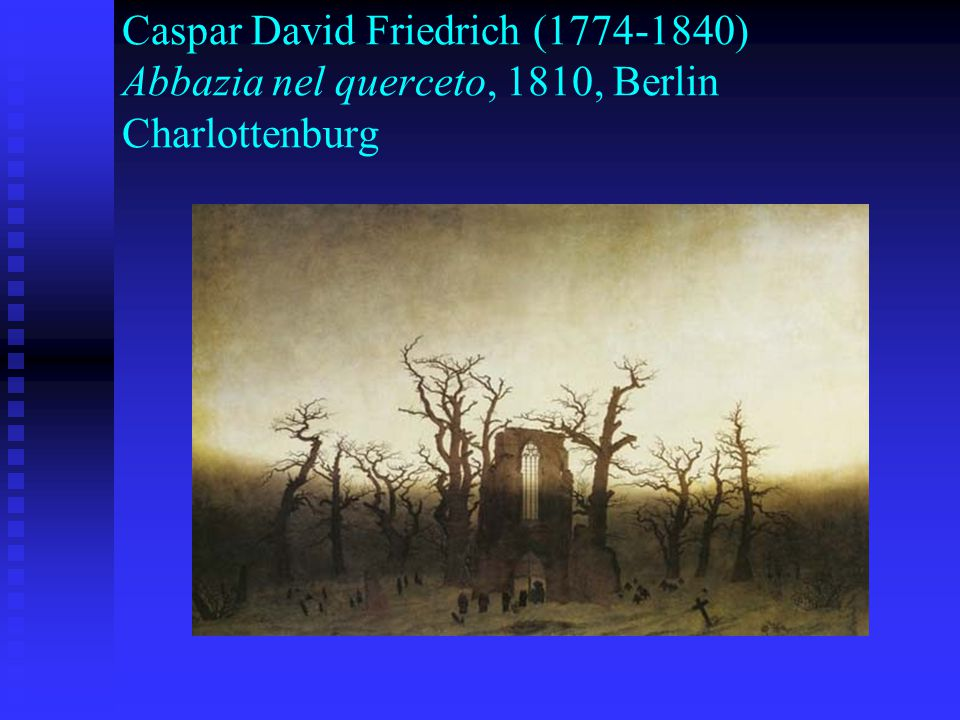 Caspar David Friedrich (1774-1840) Abbazia nel querceto, 1810, Berlin Charlottenburg