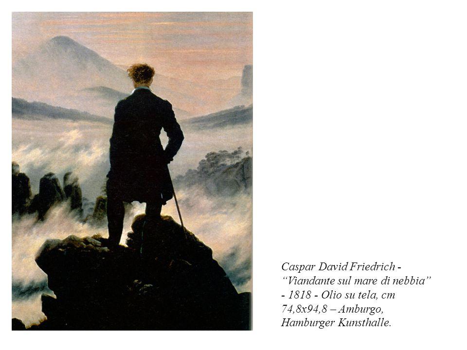 Caspar David Friedrich - Viandante sul mare di nebbia - 1818 - Olio su tela, cm 74,8x94,8 – Amburgo, Hamburger Kunsthalle.