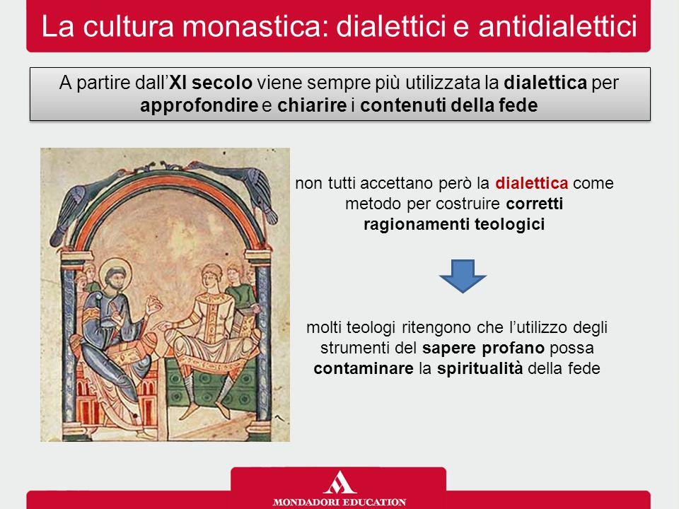 La cultura monastica: dialettici e antidialettici