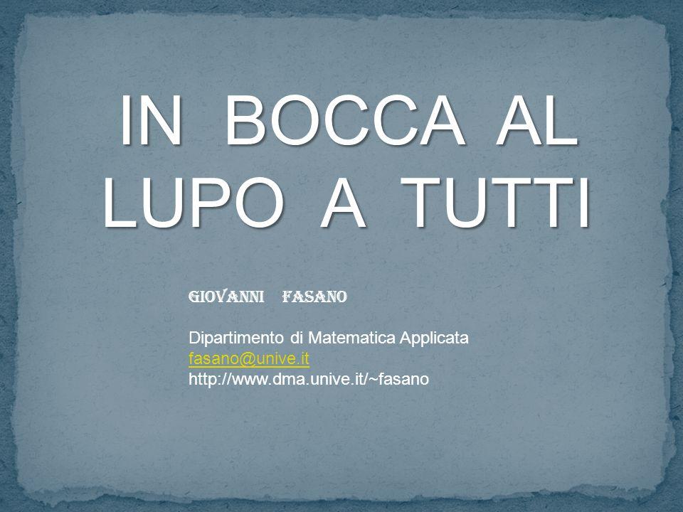 IN BOCCA AL LUPO A TUTTI Giovanni Fasano