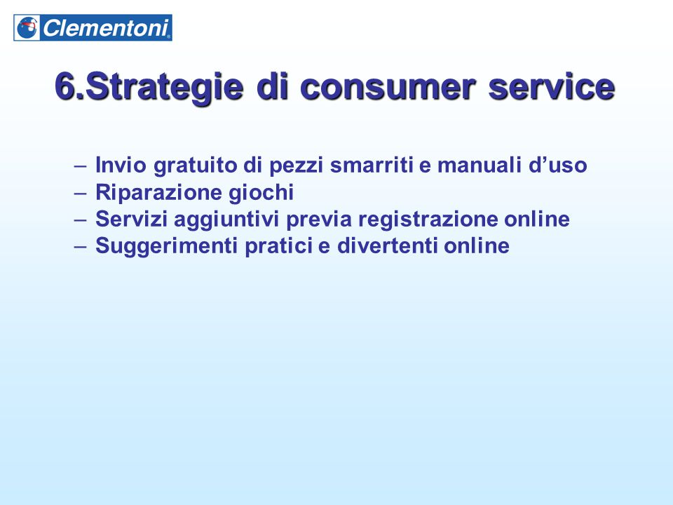6.Strategie di consumer service