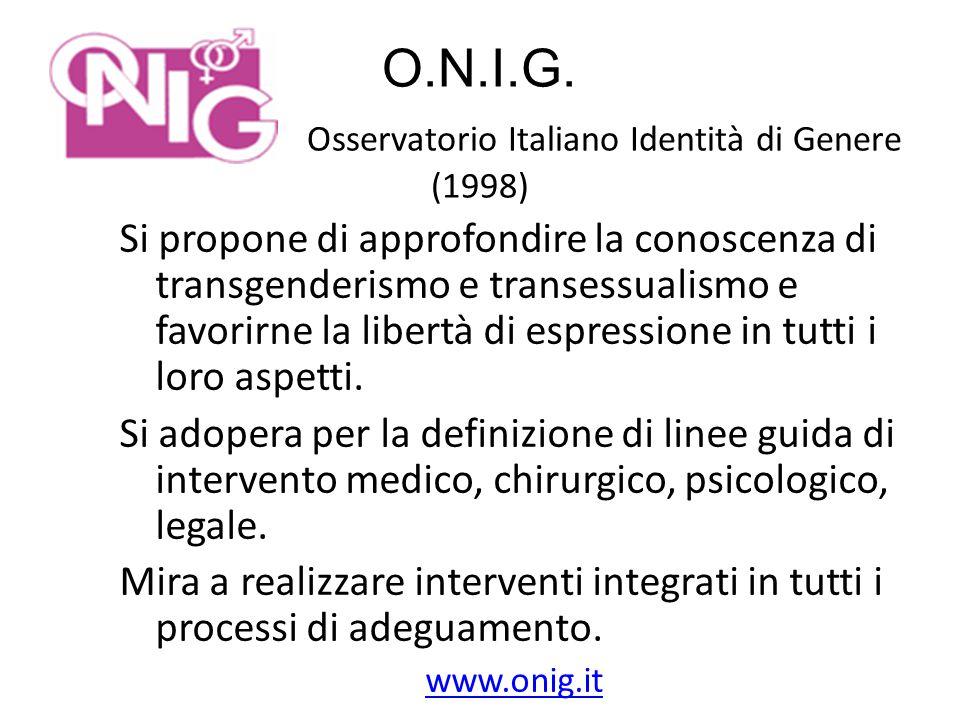O.N.I.G. Osservatorio Italiano Identità di Genere. (1998)